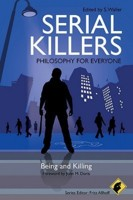 Serial Killers - Philosophy for Everyone Being and Killing