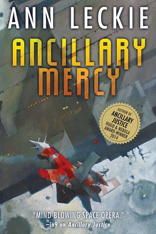 Ancillary Mercy (Imperial Radch #3) by Ann Leckie