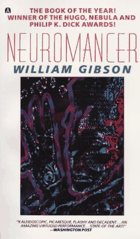 Neuromancer (Sprawl #1) by William Gibson