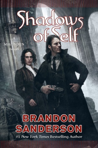 Shadows of Self (Mistborn #5) by Brandon Sanderson