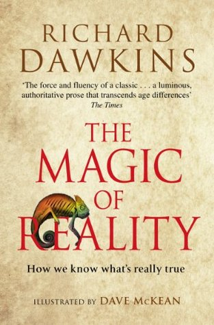 The Magic of Reality- How We Know What's Really True by Richard Dawkins