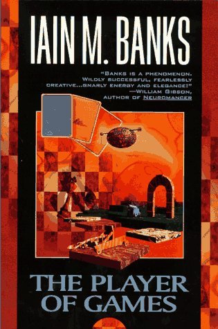 The Player of Games (Culture #2) by Iain M. Banks