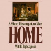 Home- A Short History of an Idea