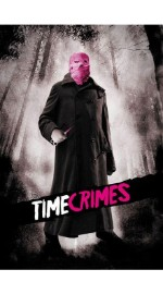 Time Crimes by Nacho Vigalondo